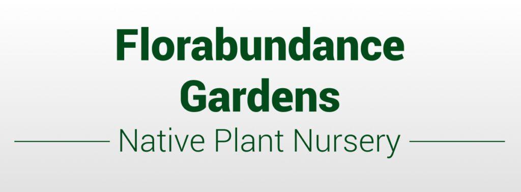 Florabundance Gardens Native Plant Nursery